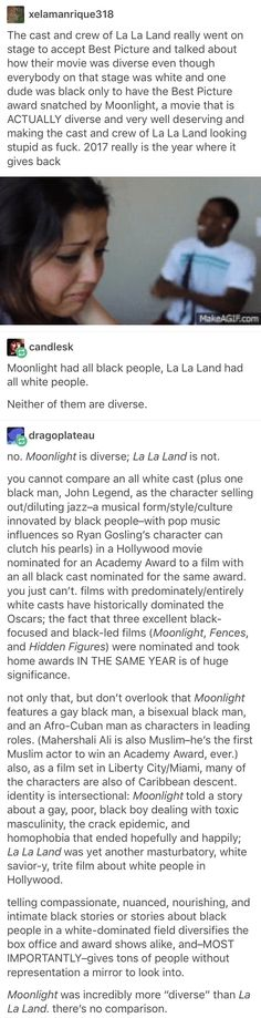 "I'm sick and tired of people being like, ""Moonlight stole the Oscar from La La Land"". After two years of #OscarsSoWhite, seriously, y'all can go fuck yourselves"