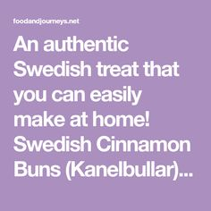 An authentic Swedish treat that you can easily make at home! Swedish Cinnamon Buns (Kanelbullar) are great for breakfast, snack or dessert! Swedish Food Traditional, Cinnamon Rolls From Scratch, Cinnamon Bun Recipe, Pearl Sugar, How To Make Dough, Sweet Buns, Scandinavian Food, Swedish Recipes, Gluten Free Recipes