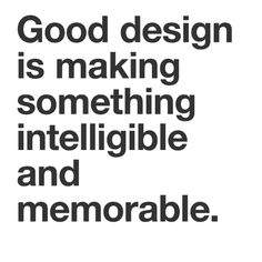 Design Quotes by Chimero, Vignelli, Dieter Rams + Meaningful Quotes, Inspirational Quotes, Dieter Rams Design, Id Design, Design Ideas, Blog Design, Quotes Gif, Good Night Quotes, Marketing Quotes