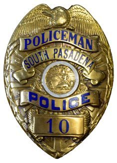 Us State Of California City Of South Pasadena Police Department Badge Out Of Service Police Badge Police Badge