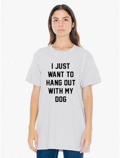 I Just Want to Hang Out with My Dog Unisex T by BackPorchDesignCo #dog #etsy #tumblr #tshirt #fashion #top #tee #graphic #vintage #trendy #hangout #love #soft #inspo