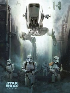 NEW Rogue One Official Posters HD - A Star Wars Story _  Stormtrooper Assault AT-ST The Galactic Empire HD Hi Res
