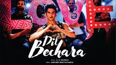 Dil Bechara – Title Track | Dil Bechara Song | Sushant Singh Rajput | Sanjana Sanghi | A.R. Rahman Movie Songs, Hindi Movies, New Movies, Mp3 Song, Song Lyrics, A R Rahman, Lyrics Meaning, Movie Website