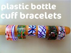 Madtown Macs: Plastic bottle cuff bracelets from Kid Made Modern by Todd Oldham