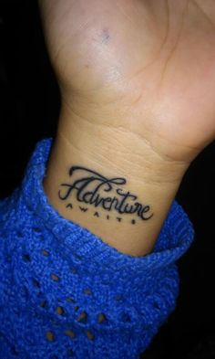 Adventure awaits tatto                                                                                                                                                                                 More