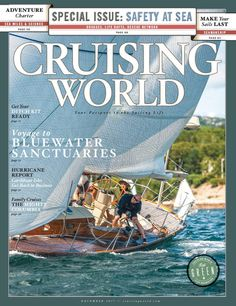 Cruising World. This magazine is edited for those who enjoy cruising and are interested in acquiring new skills enabling them to navigate and sail safely in coastal waters, on lakes and across oceans. About half of the articles involve information and techniques aimed at helping an owner maintain and enjoy his/her sailboat, while the other half reflect reader experiences.