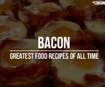 The 20 Best Bacon Recipes Ever