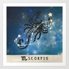 Scorpio Art Print by Picture It On Canvas!. Worldwide shipping available at Society6.com. Just one of millions of high quality products available.