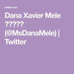 Dana Xavier Mele 🥃🚖🌲📺🎩 (@MsDanaMele)   Twitter