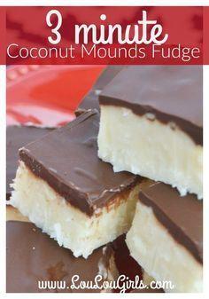 3 Minute Coconut Mounds Fudge Recipe – Lou Lou Girls – Famous Last Words Fudge Recipes, Candy Recipes, Sweet Recipes, Cookie Recipes, Dessert Recipes, Coconut Recipes Easy, Dishes Recipes, Easy Desserts, Delicious Desserts