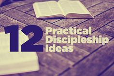 A Video Plus Twelve Practical Discipleship Ideas - Renewal Ministries Church Ministry, Youth Ministry, Disciple Me, Go And Make Disciples, Bible Study Tools, Love The Lord, Godly Woman, Heavenly Father, Spiritual Growth