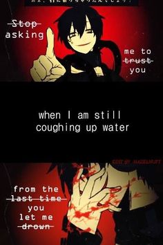 KAGEROU PROJECT, Outer Science Some Dark or Sad Anime Quotes sometimes are a reflection of our past or feelings, we are always connected to anime characters and their feelings,sad or happy.