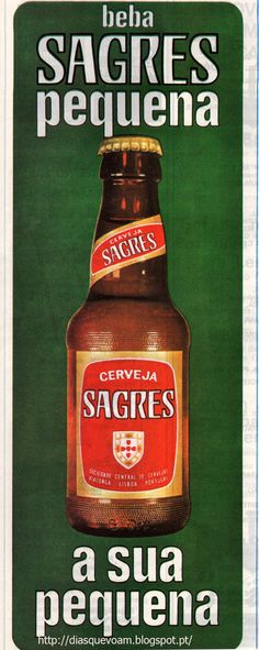 """Sagres cerveja """"A sua pequena"""" Advertising Signs, Vintage Advertisements, Vintage Ads, Vintage Posters, Beer Poster, Poster Ads, Old Scool, Marketing Poster, Portuguese Culture"""