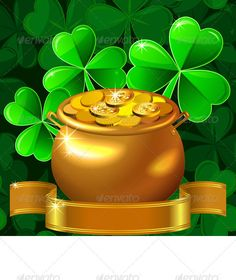 Buy Vector Patrick Card with Clover and Gold Pot by Kavalenkava on GraphicRiver. Card for St. Patrick's Day with a beautiful clover and gold pot with coins on a green background. EPS 10 plus high-qu. Buy Gold And Silver, Pot Of Gold, San Patrick Day, St Patricks Day Wallpaper, Saint Patricks Day Art, Free Vector Clipart, Bling Wallpaper, Vase Crafts, Bee Art