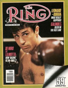 THE RING keep an eye on Hollywood when it's relevant. Robert De Niro from Raging Bull (1980)