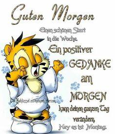 Guten Morgen ! ..... (Montag )