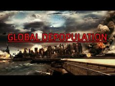 Global Depopulation Next on the Agenda of the NWO - http://thedailynewsreport.com/2014/01/20/top-news-videos/global-depopulation-next-on-the-agenda-of-the-nwo/