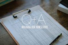 Q+A | managing our homeschool – cloistered away | enjoying simplicity