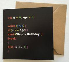 Javascript Happy birthday Greeting Card - Geek Greeting Cards - Funny Greeting Cards