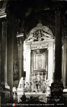 Altar Mayor de La Villa de Guadalupe Hacia 1945 - Fotos de Ciudad de México, Distrito Federal, México