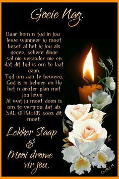 Evening Greetings, Afrikaanse Quotes, Goeie Nag, Night Quotes, Morning Greeting, Good Night, Qoutes, Poems, Sleep Tight