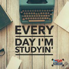 Every Day I'm Studyin' (Korean)! #learn_korean #study_korean #korean_language