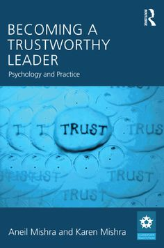 Becoming a Trustworthy Leader: Psychology and Practice (Leadership: Research and Practice) Trust Quotes, Proofreader, Research, New Books, Leadership, Psychology, How To Become, Facts, Confidence Quotes