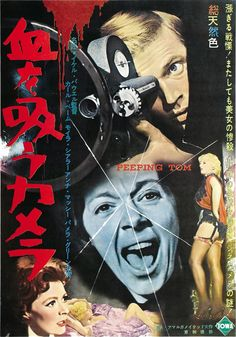 wandrlust: Japanese Poster for Peeping Tom (Michael Powell, Horror Movie Posters, Sci Fi Horror Movies, Cult Movies, Peeping Tom, Painting The Roses Red, Foreign Movies, Japanese Poster, Vintage Horror, Vintage Movies
