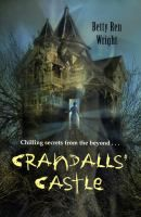 Crandalls' Casle / Betty Ren Wright. Charli's impulsive uncle, Will Crandall, decides to buy the town's abandoned, possibly haunted castle and fix it up as a bed-and-breakfast, but Charli and Sophia, a clairvoyant orphan who has come to stay with the Crandall family, know his plan is somehow dangerous.
