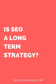 Yes! SEO is a long term strategy for generating traffic but in my view, it is the best strategy for online marketing. If you need traffic today, then you should go with PPC or PPV but if you can wait a few days, then SEO will out deliver most other methods and at a much lower cost.  Learn more about this at: http://bloggerkhan.com/is-seo-a-long-term-strategy/480?utm_campaign=crowdfire&utm_content=crowdfire&utm_medium=social&utm_source=pinterest