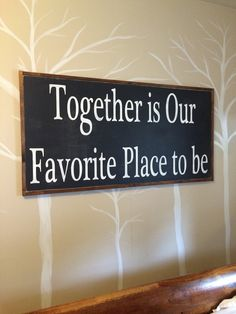 Framed wood art together is our favorite place to be framed Wood Sign Distressed 24x48
