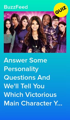 Answer Some Personality Questions And We'll Tell You Which Victorious Main Character You're Most Like! Victorious Tv Show, Victorious Quotes, Victorious Nickelodeon, Victorious Justice, Tv Show Quizzes, Quizzes Funny, Fun Quizzes To Take, Buzzfeed Personality Quiz, Personality Quizzes