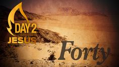 Day 2 of the Fast of Jesus 40 Day Fast, Bible Quotes, Bible Scripture Quotes, Biblical Quotes, Scripture Quotes
