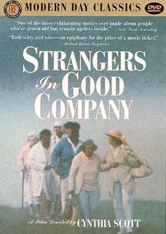 Strangers in Good Company DVD ~ Mary Meigs, http://www.amazon.com/dp/B0000296R6/ref=cm_sw_r_pi_dp_kAY8qb1D90S1J An inspiring movie about strangers bonding when their bus ride is interrupted as a result of the bus breaking down--unique perspectives on strangers becoming familiar, spontaneous humorous situations arising, accidental encounters being life changing