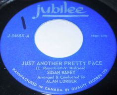 1964 NORTHERN SOUL 45 Rpm Susan Rafey JUST ANOTHER PRETTY FACE / LET ME TELL YOU BABY On Jubilee 5468.. The lady who delighted the Northern Soul crowd with her Verve 45s. Deliver another that will please those into the 60s Girl-Sound.Alan Lorber's arrangement delivers a feelgood brass driven girl-group backed dancer. The flip is a more controlled mid-pacer.