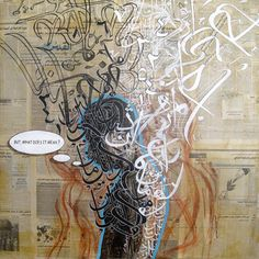 """Charcoal, acrylic and pen on Arabic newspaper on canvas - 122 cm x 122 cm From the Story Teller series: """"We spend our years as a tale that is told"""" - Psalms Arabic Calligraphy Art, Arabic Art, Islamic Paintings, A Level Art, Graffiti Art, Art Inspo, Art Pieces, Canvas Art, Fine Art"""