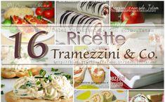 16 Ricette di Tramezzini & Co.: una ricchissima raccolta di tante sfiziose idee, facili e veloci che non richiedono nessun tipo di cottura o quasi.