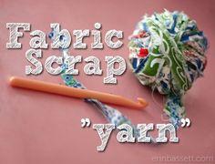 Fabric Scrap Yarn from @Erin Bassett