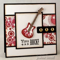 You ROCK! Card by Jeanne Streiff #Cardmaking, #Masculine
