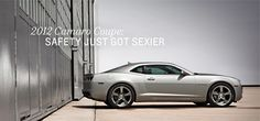 2012 Camaro Coupe: Safety Just Got Sexier