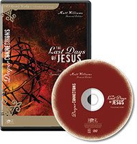 The Last Days Of Jesus DVD-based Bible Study - Deeper Connections Series - Rose Publishing