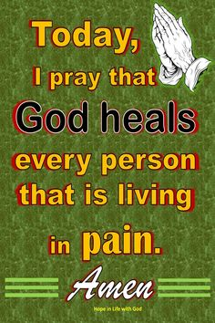 Today, I pray that God heals every person that is living in pain. God Jesus, Jesus Christ, Prayer For Today, Abba Father, Word Of Faith, Catholic Prayers, Believe In God, King Of Kings, I Pray