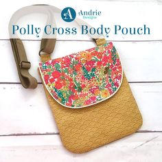 Polly Cross Body Pouch - Free pattern by Andrie Designs Paper and PDF patterns Pouch Pattern, Purse Patterns, Pdf Patterns, Free Pattern, Couture, Small Crossbody Bag, Pouch Bag, Purses And Bags, Cross Body