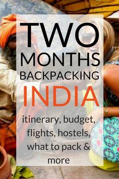 backpacking India for two months. Backpacking India Two Months Itinerary & TipsDates in India: Sep – Nov (this is just before peak season and the PERFECT time to travel India)The flight to India was booked through Kayak on Air India (they flew To Backpacking India, Backpacking South America, Backpacking Tips, India Travel Guide, Asia Travel, Travel Nepal, Ursula, Travel Guides, Travel Tips
