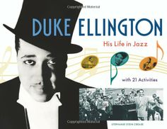 Duke Ellington: His Life in Jazz with 21 Activities (For Kids series): Stephanie Stein Crease: 9781556527241: Amazon.com: Books