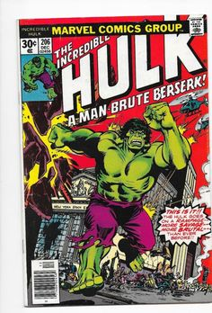 """The Incredible Hulk #206 Bronze Age Marvel Comics Len Wein Sal Buscema 1976 VF+__IMO, """"bronze age"""" comics (from 1970 to 1985) are the best. V."""