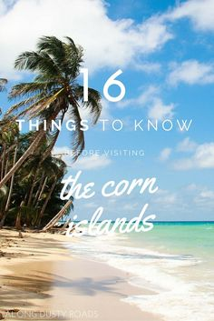 If your going to visit the corn islands, there are a few things you need to know. Click on the pin to discover where to eat, where to sleep and where to sunbathe as well as lots of tips to make this the best Caribbean adventure ever!!
