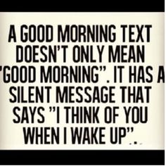 Good Morning Quotes For Him - Unity Fashion Cute Quotes, Great Quotes, Quotes To Live By, Inspirational Quotes, Wisdom Quotes, Good Morning Texts, Good Morning Quotes, Good Morning Best Friend, Good Morning Handsome Quotes