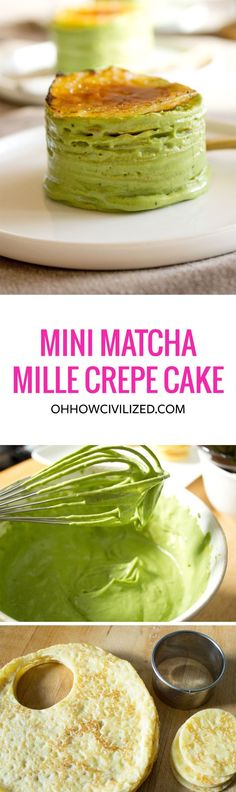 Mini Matcha (Green Tea) Mille Crepe Cake | A healthy twist on a delicious recipe.: