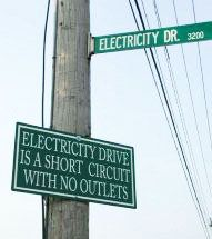 We got a real charge out of this pun-y entry from a reader in Windsor, Ontario.